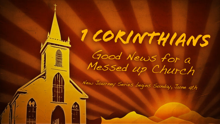 1 Corinthians Sermon Series - Churches in Liberty, Missouri