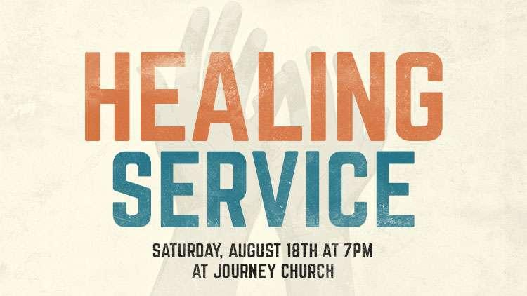 Healing Service in Liberty Missouri - Journey Church of