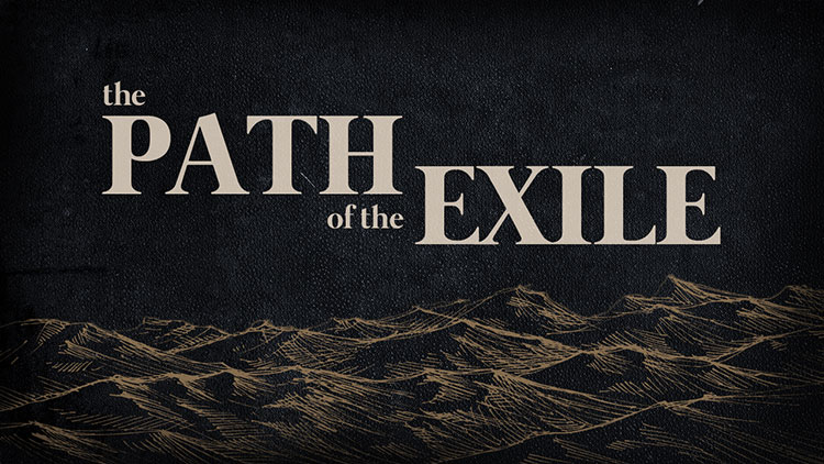 The Path of the Exile Series - Journey Church in Liberty, Missouri