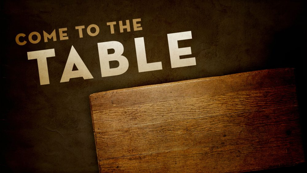 Come To The Table Series