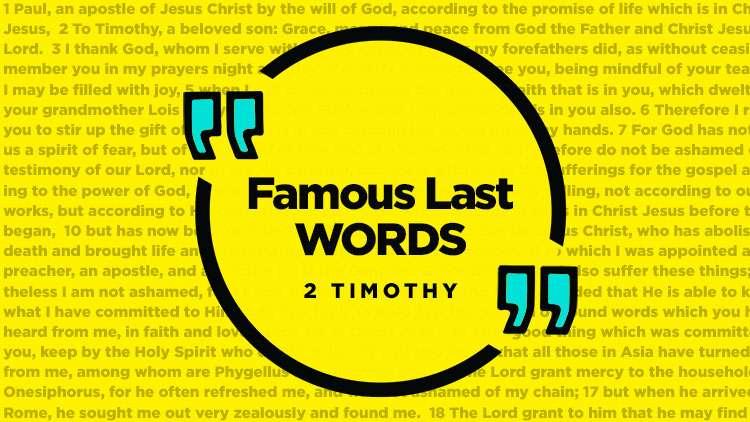 Famous Last Words - Journey Church Series